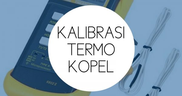 Training Kalibrasi Suhu Termokopel