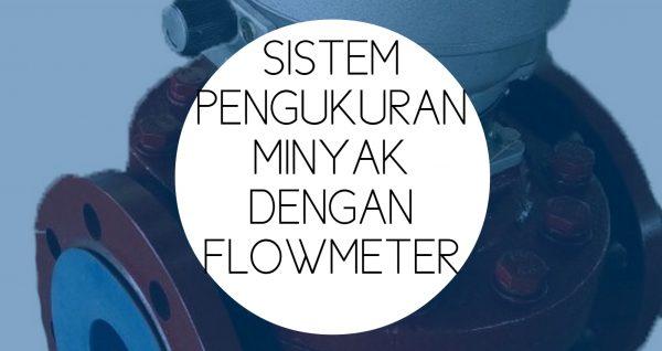 Training Kalibrasi Flowmeter Minyak