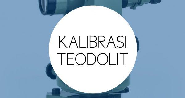 Training Kalibrasi Teodolit