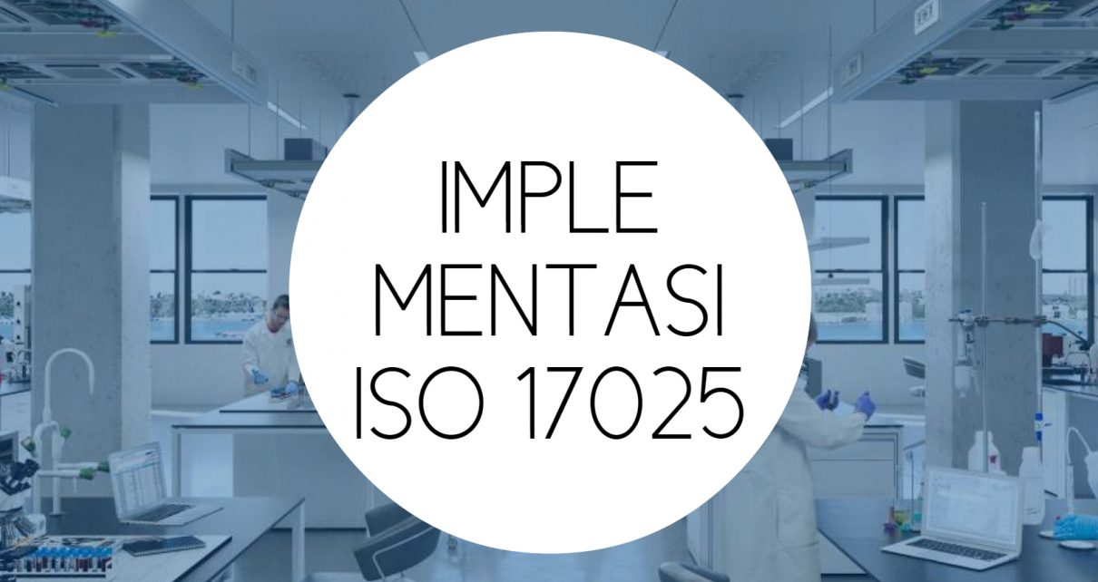 Training Implementasi ISO 17025 : 2017