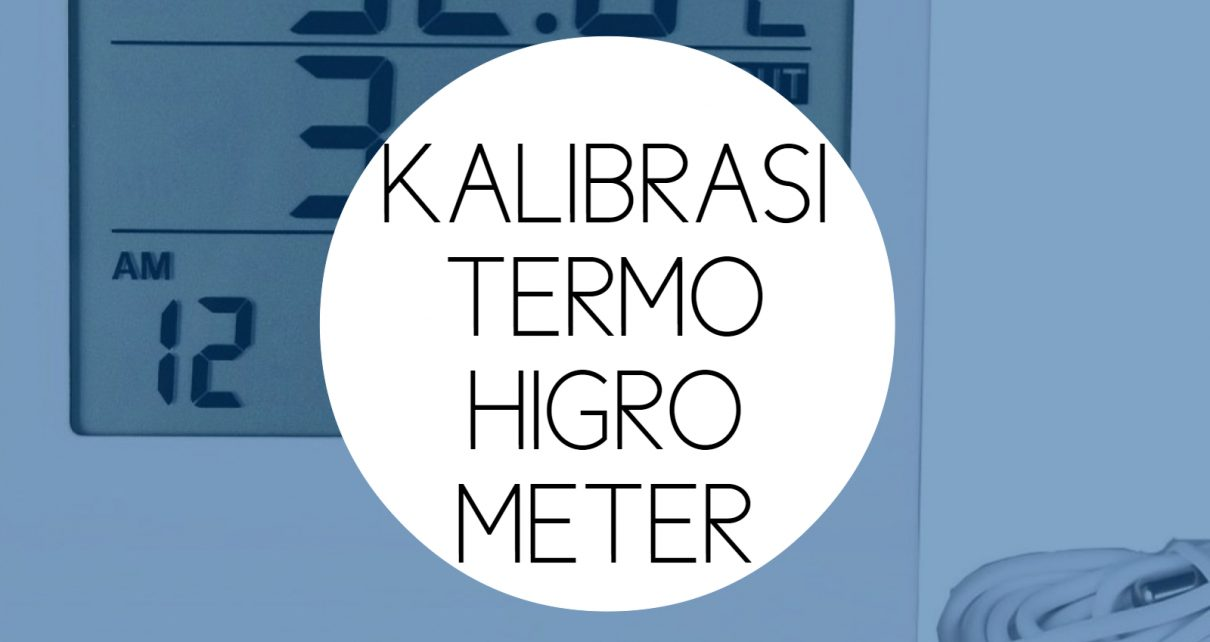 Training Kalibrasi Suhu Termohigrometer