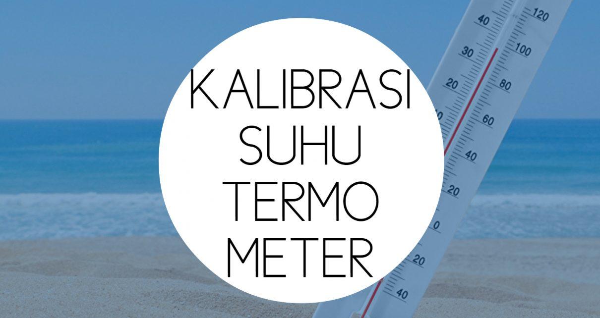Training Kalibrasi Suhu Termometer
