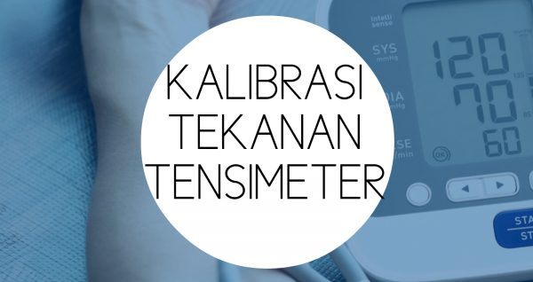 Training Kalibrasi Tekanan Tensimeter