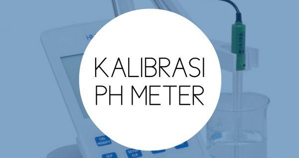 Training Kalibrasi pH Meter