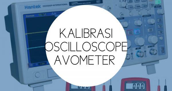 Training Kalibrasi Oscilloscope Avometer