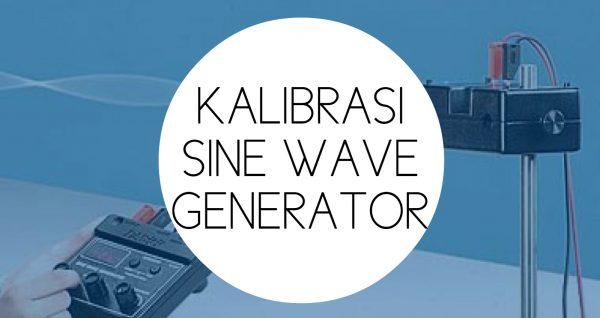 Training Kalibrasi Listrik Sine Wave Generator