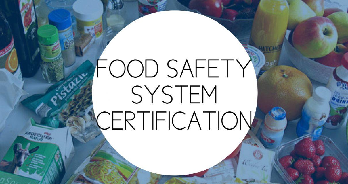 FSSC (Food Safety System Certification)